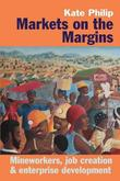 Markets on the Margins by Kate Philip