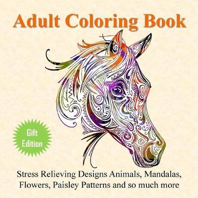 Adult Coloring Book by Adult Coloring Books
