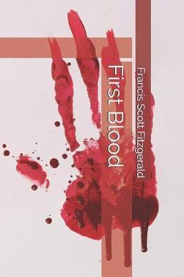 First Blood by F.Scott Fitzgerald