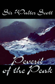 Peveril of the Peak by Walter Scott