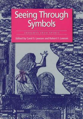 Seeing Through Symbols by Carol S. Lawson