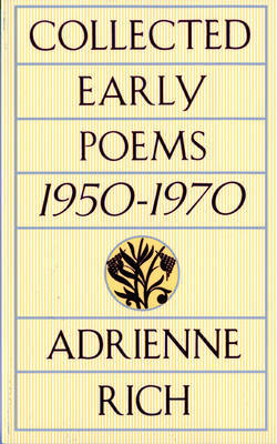 Collected Early Poems by Adrienne Rich