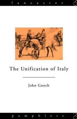 The Unification of Italy by John Gooch