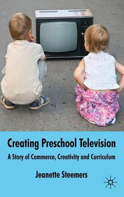 Creating Preschool Television by Jeanette Steemers image