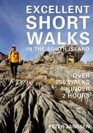 Excellent Short Walks in the South Island by Peter Janssen image