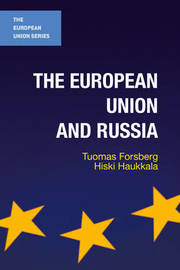 The European Union and Russia by Tuomas Forsberg image