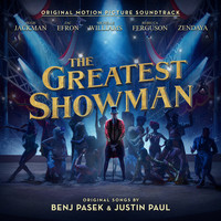 The Greatest Showman - Original Motion Picture Soundtrack by Various image