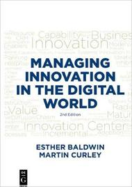 Managing Innovation in the Digital World by Esther Baldwin