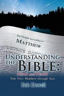 Understanding the Bible by Bob Dowell image