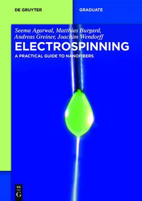 Electrospinning by Seema Agarwal