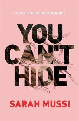 You Can't Hide by Sarah Mussi