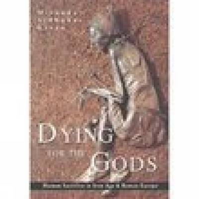 Dying for the Gods by David Green image