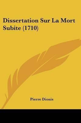 Dissertation Sur La Mort Subite (1710) by Pierre Dionis