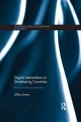 Digital Interactions in Developing Countries by Jeffrey James image