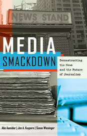 Media Smackdown by Abe Aamidor