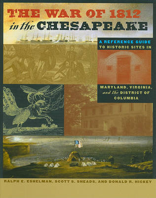 The War of 1812 in the Chesapeake by Ralph E. Eshelman image
