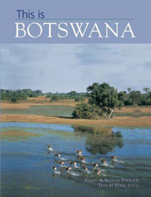 This is Botswana by Peter Joyce