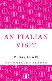 An Italian Visit by C.Day Lewis