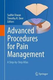 Advanced Procedures for Pain Management