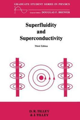 Superfluidity and Superconductivity by D. R. Tilley