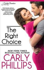 The Right Choice by Carly Phillips image