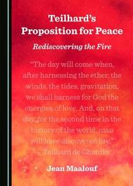 Teilhard's Proposition for Peace by Jean Maalouf