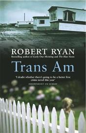 Trans Am by Robert Ryan