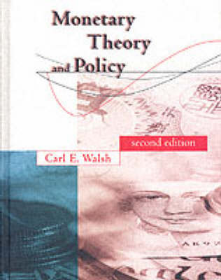 Monetary Theory and Policy by Carl E Walsh image
