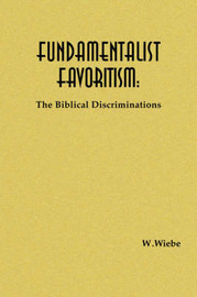 Fundamentalist Favoritism by W. Wiebe image