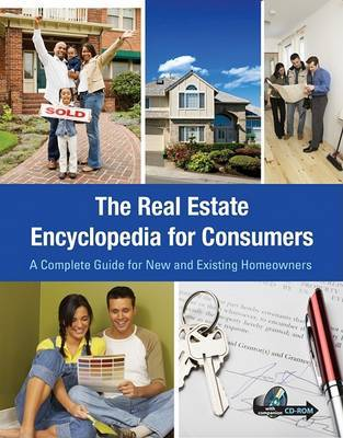 The Real Estate Encyclopedia for Consumers: A Complete Guide for New and Existing Homeowners- With Companion CD-ROM by Atlantic Publishing Co image