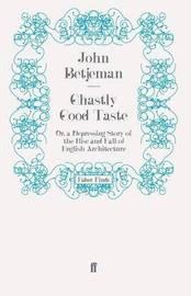 Ghastly Good Taste by John Betjeman image