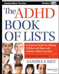 The ADHD Book of Lists by Sandra F Rief