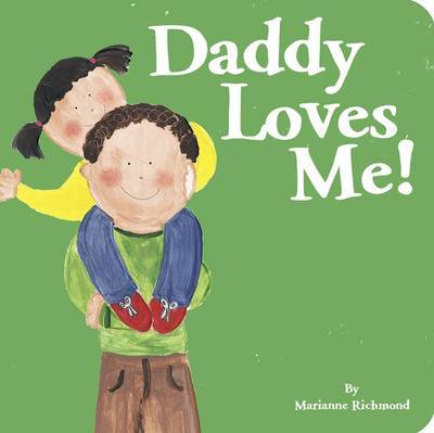 Daddy Loves Me! by Marianne Richmond image