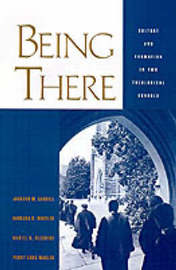 Being There by Jackson W Carroll