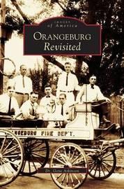 Orangeburg Revisited by Gene Atkinson