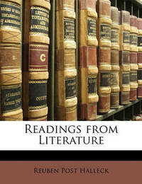 Readings from Literature by Reuben Post Halleck