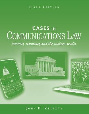 Cases in Communications Law by John D. Zelezny image