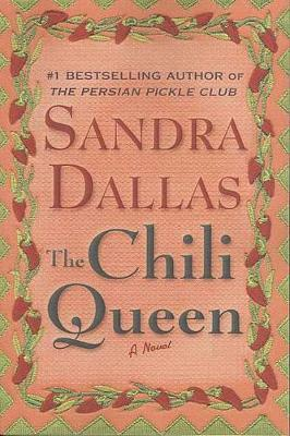 Chili Queen Tpb by Sandra Dallas
