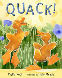 Quack! by Phyllis Root image