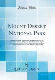 Mount Desert National Park by Unknown Author image