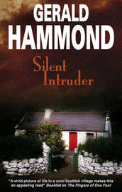 Silent Intruder by Gerald Hammond
