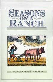 Seasons on a Ranch by Cynthia Vannoy-Rhoades image
