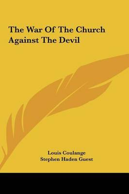 The War of the Church Against the Devil by Louis Coulange image