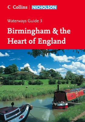 Nicholson Guide to the Waterways: No. 3: Birmingham & the Heart of England