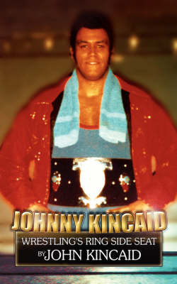 Johnny Kincaid by John Kincaid