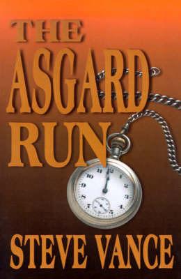 The Asgard Run by Steve Vance
