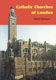 Catholic Churches of London by Denis Evinson image