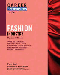 Career Opportunities in the Fashion Industry by Peter Vogt