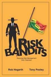 Risk Bandits by Rob Hogarth