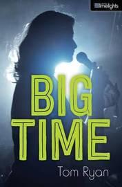 Big Time by Tom Ryan